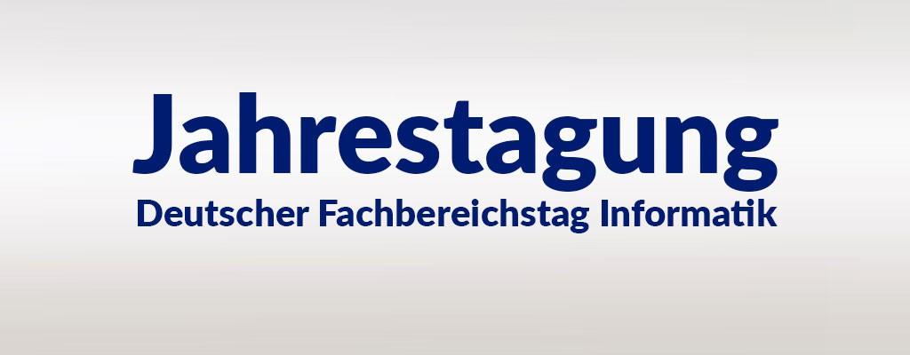 Jahrestagung des Deutschen Fachbereichstages Informatik